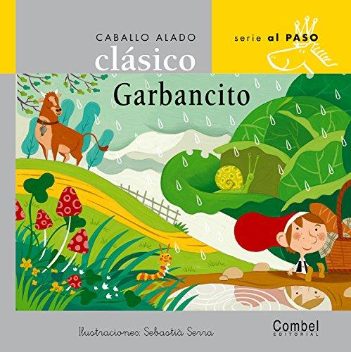 9788478648573: GARBANCITO (LETRA MANUSCRITA/COMBEL/CLASICO AL PASO)