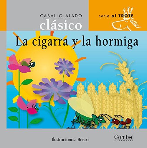 La cigarra y la hormiga (Caballo alado: Combel Editorial