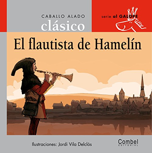 9788478648764: El flautista de Hamelín (Caballo alado clásico)