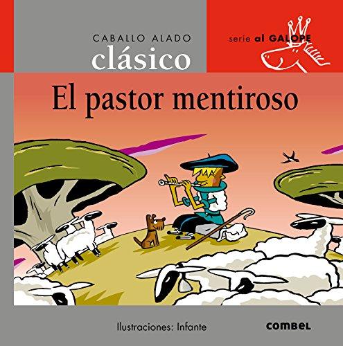 9788478648771: El Pastor Mentiroso/ the Lying Pastor (Spanish Edition)