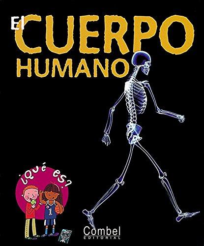 9788478649198: El cuerpo humano (¿Qué es?)
