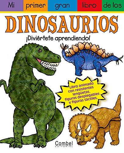 Mi primer gran libro de los dinosaurios (Mi primer gran libro de . . . series): Diaz, James, Gerth,...
