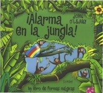¡Alarma en la jungla!: O'Leary, John
