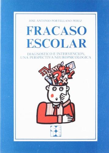 Fracaso escolar: Portellano Pérez, Jose