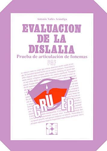 PAF : evaluación de dislalias (Paperback): Antonio Vallés Arándiga