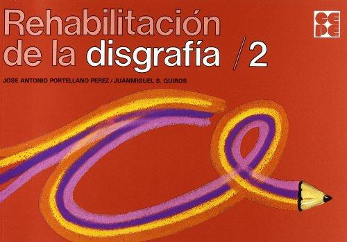 Rehabilitación de la disgrafía 2 (Paperback): José Antonio Portellano
