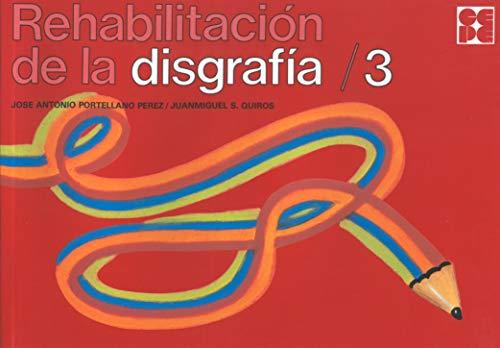 REHABILITACION DISGRAFIA,3: PORTELLANO PÉREZ, JOSÉ