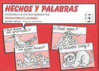 HECHOS Y PALABRAS ALUMNO. INICIACION A LA: BATLLE