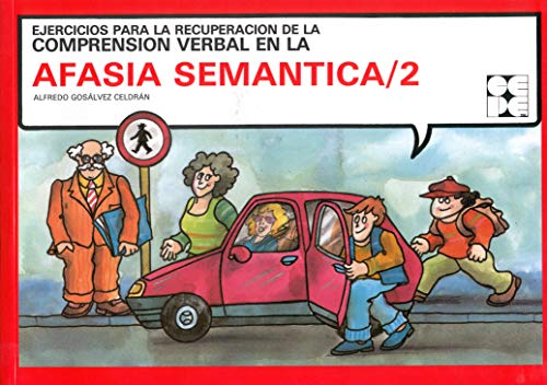 Afasia semántica, 2 (Paperback): Alfredo Gosalbez Celdran