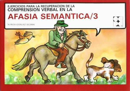 Afasia semántica, 3 (Paperback): Alfredo Gosalbez Celdran