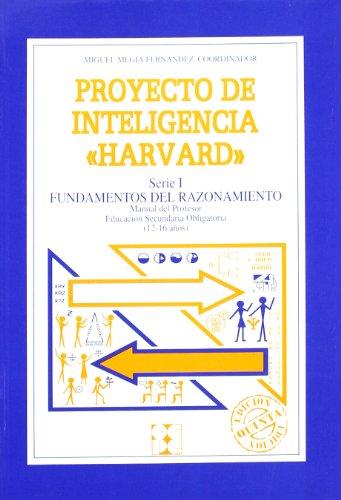 9788478690916: Proyecto de inteligencia harvard. Secundaria. Fundamentos del razonamiento. Guia
