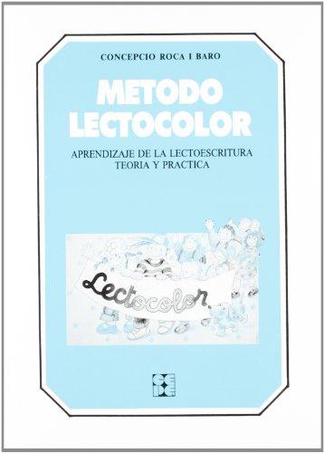9788478691159: Lectocolor. Manual: Aprendizaje de la lectoescritura. Teoría y práctica