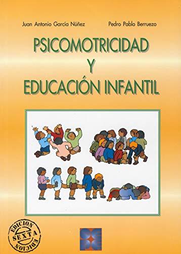 Psicomotricidad y educación infantil (Paperback): J. Antonio García