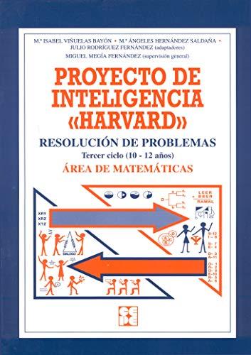 9788478693313: Proyecto de inteligencia harvard. Primaria. Resolucion de problemas matematicos (Programas Intervencion Educati) - 9788478693313