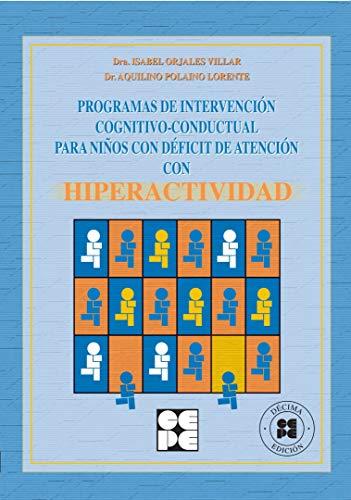 9788478693597: Programa de Intervención Cognitivo-Conductual para Niños con Déficit de Atención con Hiperactividad