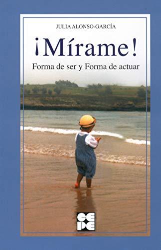 9788478694938: Mírame: Forma de ser y forma de actuar en niños con T.G.D. (Educación especial y dificultades de aprendizaje)