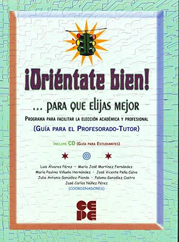 ORIENTATE BIEN ! + CD. ( GUIA: Nuñez Pérez, José
