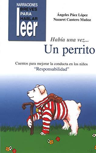 Había una vez-- un perrito : responsabilidad: Nazaret Cantero Muñoz,