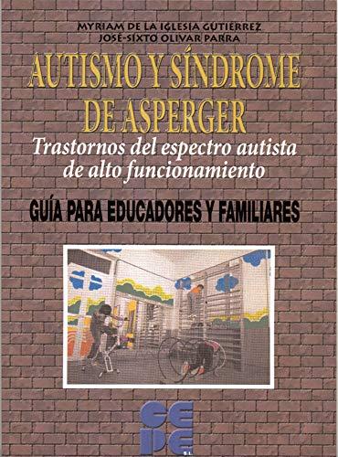 9788478695508: Autismo y Síndrome de Asperger. Trastornos del espectro autista de alto funcionamiento: Trastornos del espectro autista de alto funcionamiento: 22 (Educación especial y dificultades de aprendizaje)