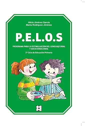 P.E.L.O.S. Programa para la estimulación del lenguaje: Alicia Jimenez Garcia,