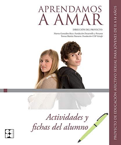 APRENDAMOS A AMAR: ACTIVIDADES Y FICHAS DE: VV.AA.