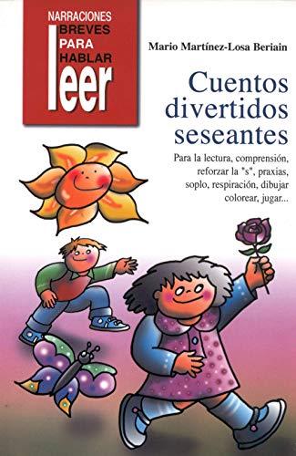 "CUENTOS DIVERTIDOS SESEANTES PARA LECTURA,COMPRENSION, REFORZAR ""S"",: MARTINEZ LOSA, MARIO"