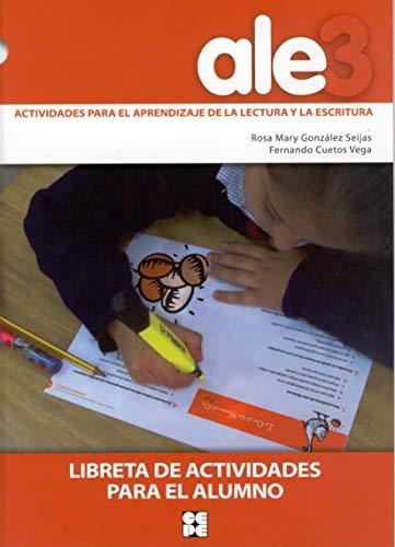 ALE 3, actividades, aprendizaje, lectura y escritura.: Fernando Cuetos Vega,