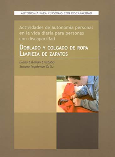 9788478696642: Doblado y colgado de ropa, limpieza zapatos : actividades de autonomía de personas con discapacidad