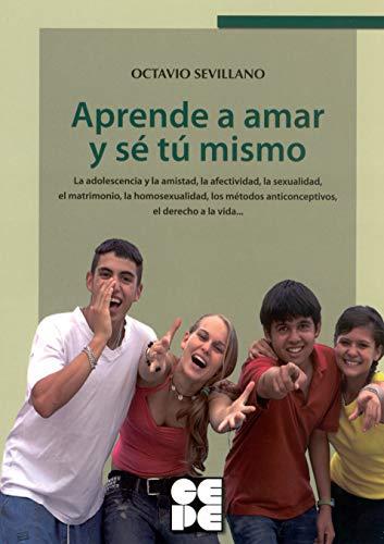 9788478696673: APRENDE A AMAR Y SE TU MISMO