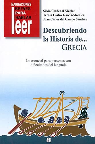 Descubriendo la historia de.Grecia: Campo Sánchez, Juan