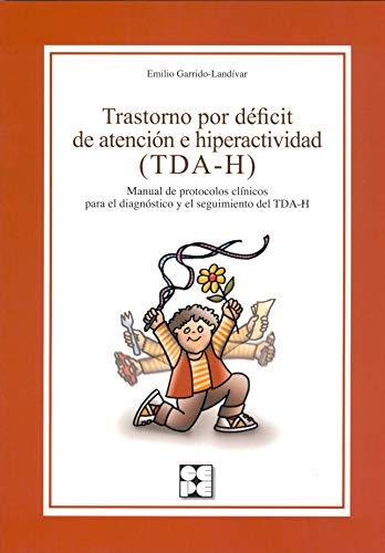 9788478697342: Trastorno por deficit de atencion e hiperactividad (TDA-H): Manual de protocolos clínicos para el diagnóstico y el seguimiento del TDA-H (Educación especial y dificultades de aprendizaje)