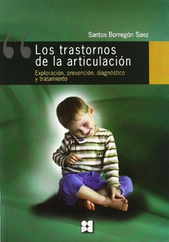 9788478697618: Los trastornos de la articulación.Explorac.-prev.-diagnós.(+láminas/fichas)(R)(2010)