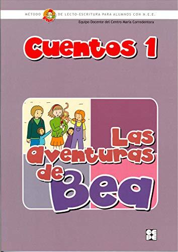 9788478697656: Las aventuras de Bea. Cuentos pipe 1: Método de lectoescritura para alumnos con N.E.E. (Método PIPE de lectura y escritura del Centro María Corredentora)