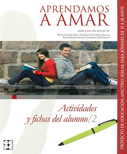 Aprendamos a amar : actividades y fichas: Nieves González-Rico, Teresa