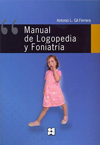 9788478698271: Manual de logopedia y foniatría (R) (2011)