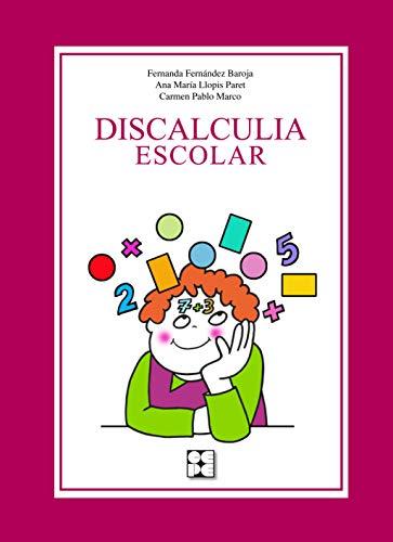9788478698530: Discalculia escolar (Educación especial y dificultades de aprendizaje)
