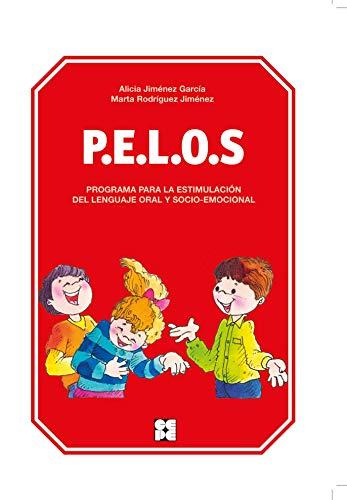 P.E.L.O.S. PROGRAMA PARA LA ESTIMULACIÓN DEL LENGUAJE: JIMÉNEZ GARCÍA, ALICIA
