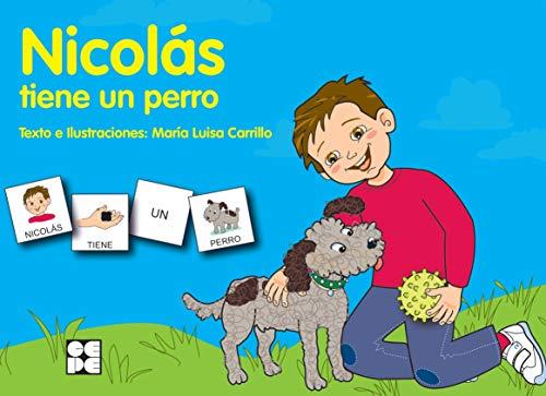9788478699735: Nicolás tiene un perro (Pictogramas)