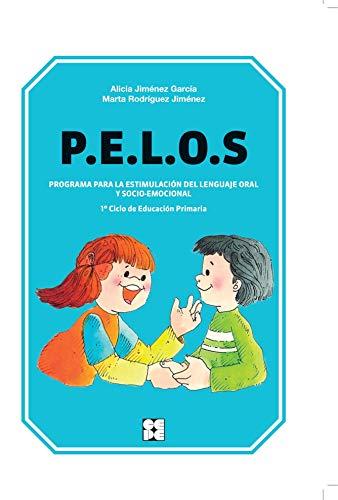 P.E.L.O.S.1 CICLO EDUCACION PRIMARIA-PROGRAMA ESTIMULACION DEL LENGUAJE: JIMENEZ GARCIA,ALICIA; RODRIGUEZ