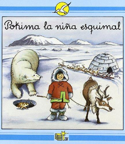 9788478702725: Pokima La Niña Esquimal (Ruiseñor)