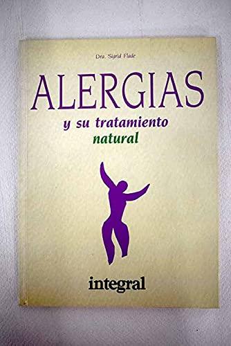 9788478710072: Alergias y Su Tratamiento Natural (Spanish Edition)