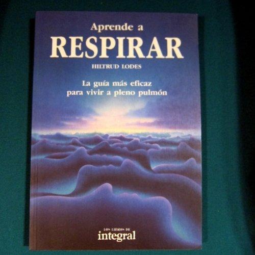 9788478710126: Aprende a respirar