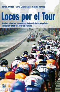 9788478710256: Locos por el tour (VARIOS RBA)