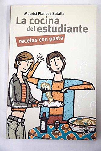9788478710546: La cocina del estudiante - pasta (GASTRONOMÍA Y COCINA)