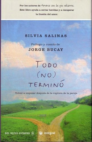 9788478710867: Todo (no) termino (Spanish Edition)