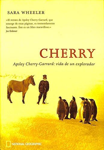 9788478710959: Apsley Cherry-garrard: Vida De Un Explorador/the Life Of An Explorer (Spanish Edition)