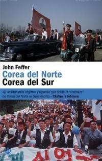 9788478710997: Corea del norte - corea del sur