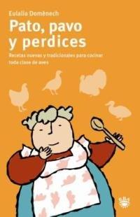 9788478711338: Pato, pavo y perdices (GASTRONOMÍA Y COCINA)