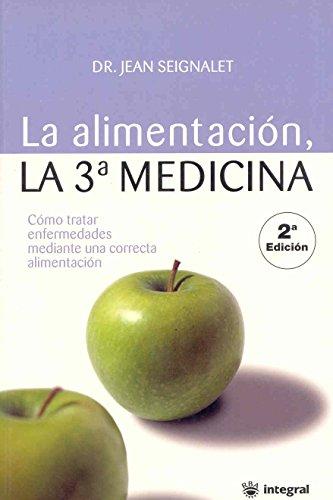 9788478711345: La alimentación, la tercera medicina