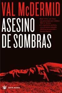 9788478711468: Asesino de sombras (SERIE NEGRA)